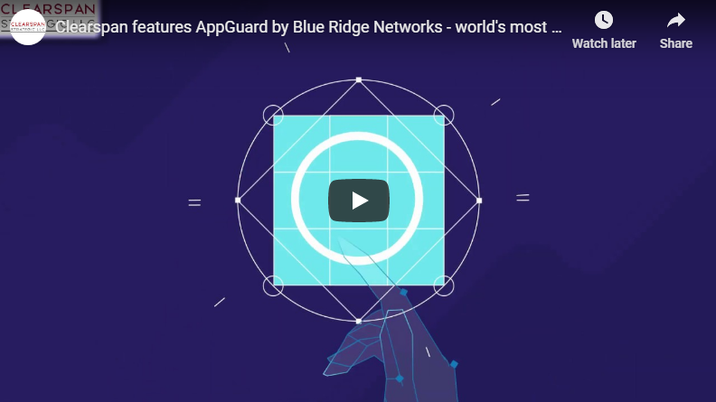 Clearspan features AppGuard by Blue Ridge Networks – World's Most Preventative End-point Protection